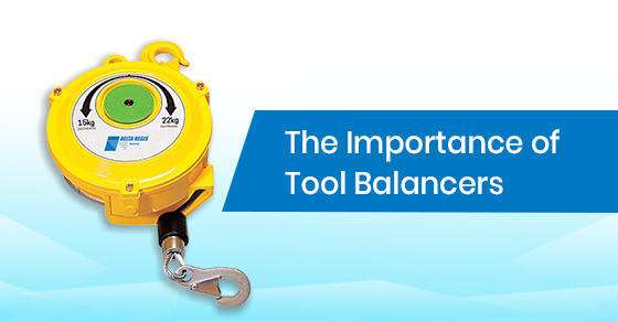 Why are tool balancers important?