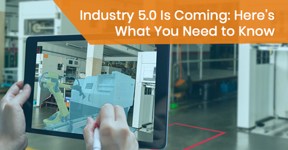 What to know about industry 5.0?