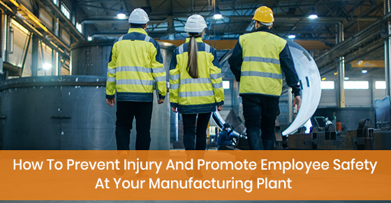 How to maintain employee safety at your manufacturing plant?