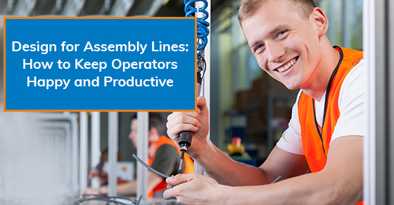How to keep operators happy and productive in the assembly line?
